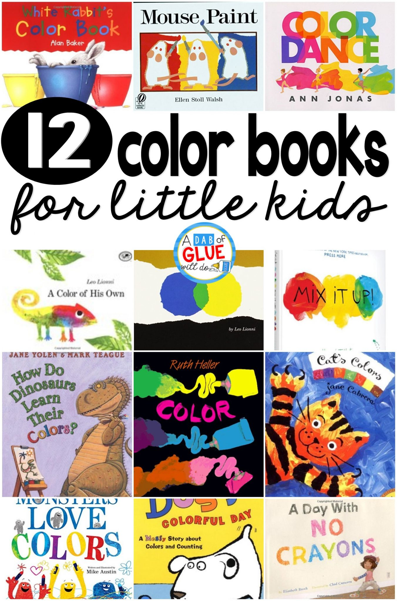 12 books about colors for little kids - A Dab of Glue Will Do