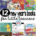 Our 12 favorite new year's books are perfect for your January lesson plans or at home with your children. These are great for preschool, kindergarten, or first grade students.