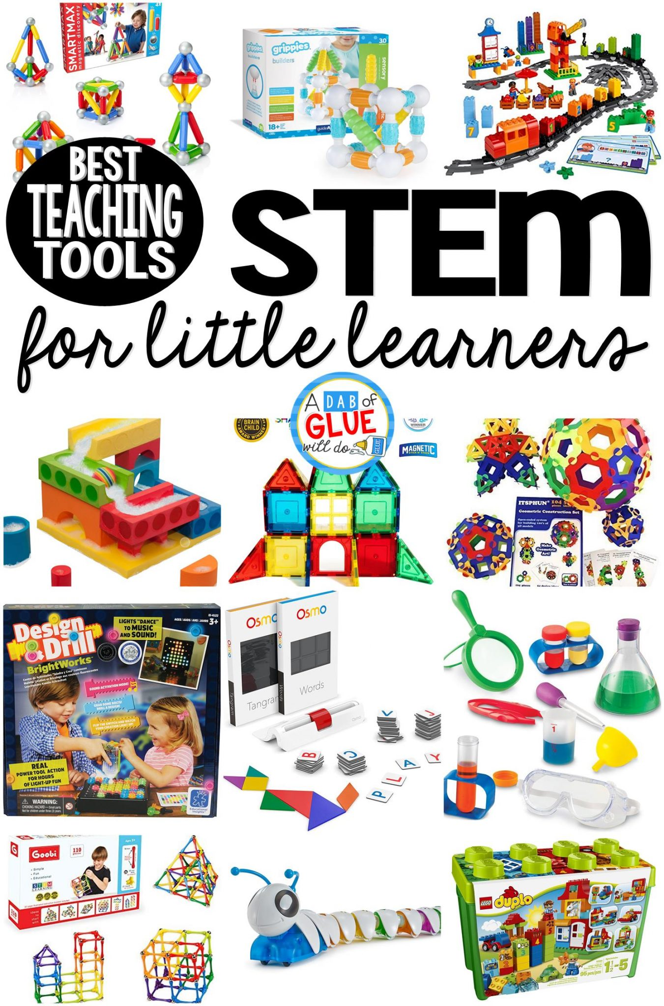 Best STEM Teaching Tools for Little Learners A Dab of Glue Will Do