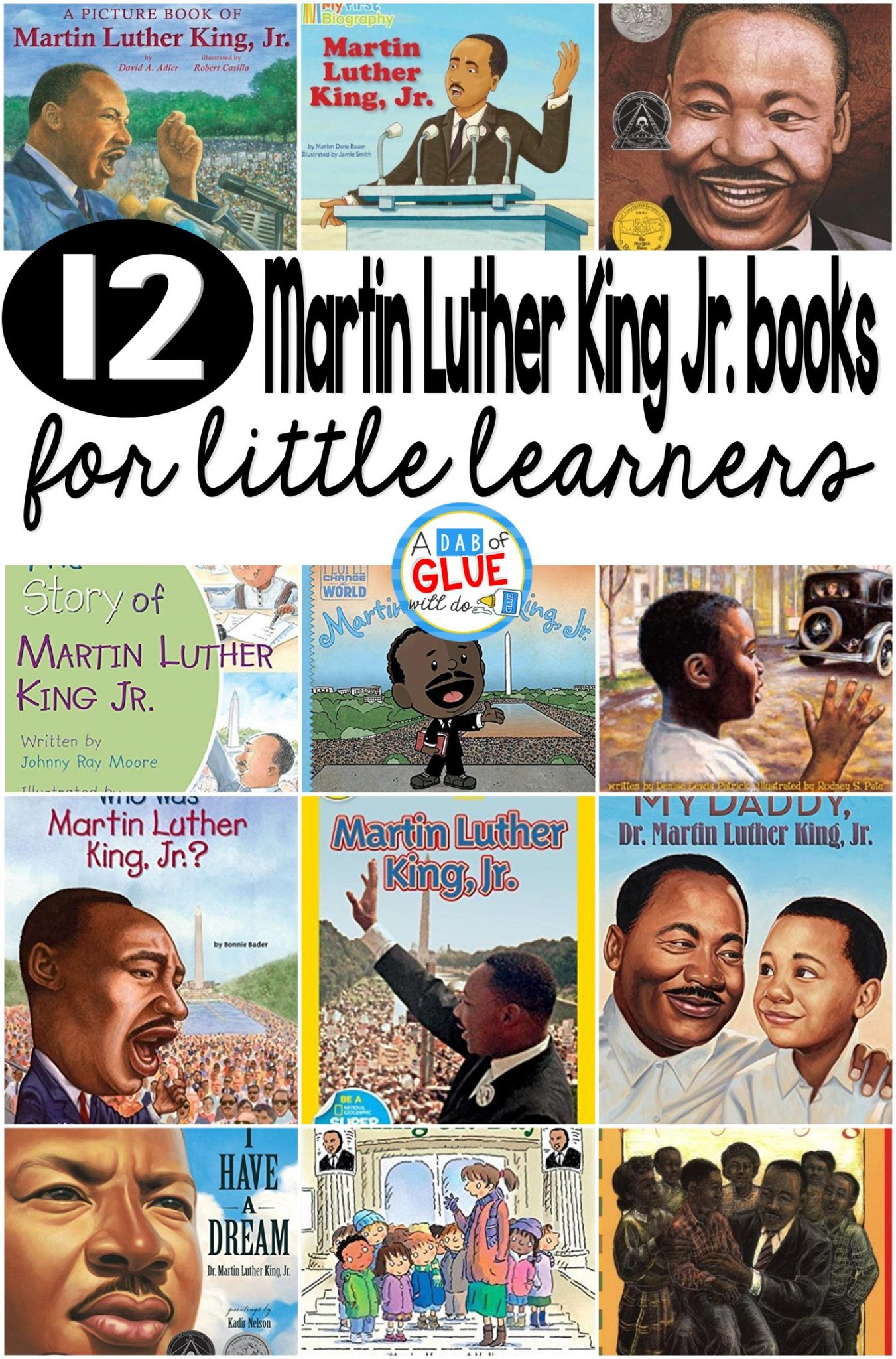 Our 12 Favorite Martin Luther King Jr Books Are Perfect For Your MLK Lesson Plans