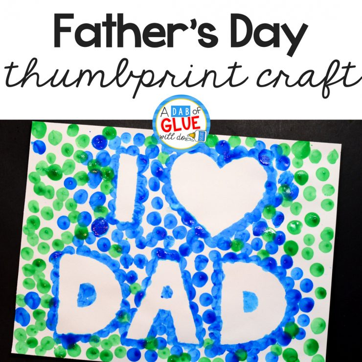I Love Dad Father's Day Thumbprint Craft