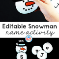 I've created this Snowman Editable Name Activity so our kids can practice building their name in an enjoyable hands-on way!