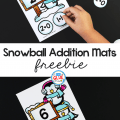 These Snowball Addition Mats are a great way to help our preschool and kindergarten students learn and review their addition facts in an exciting way!