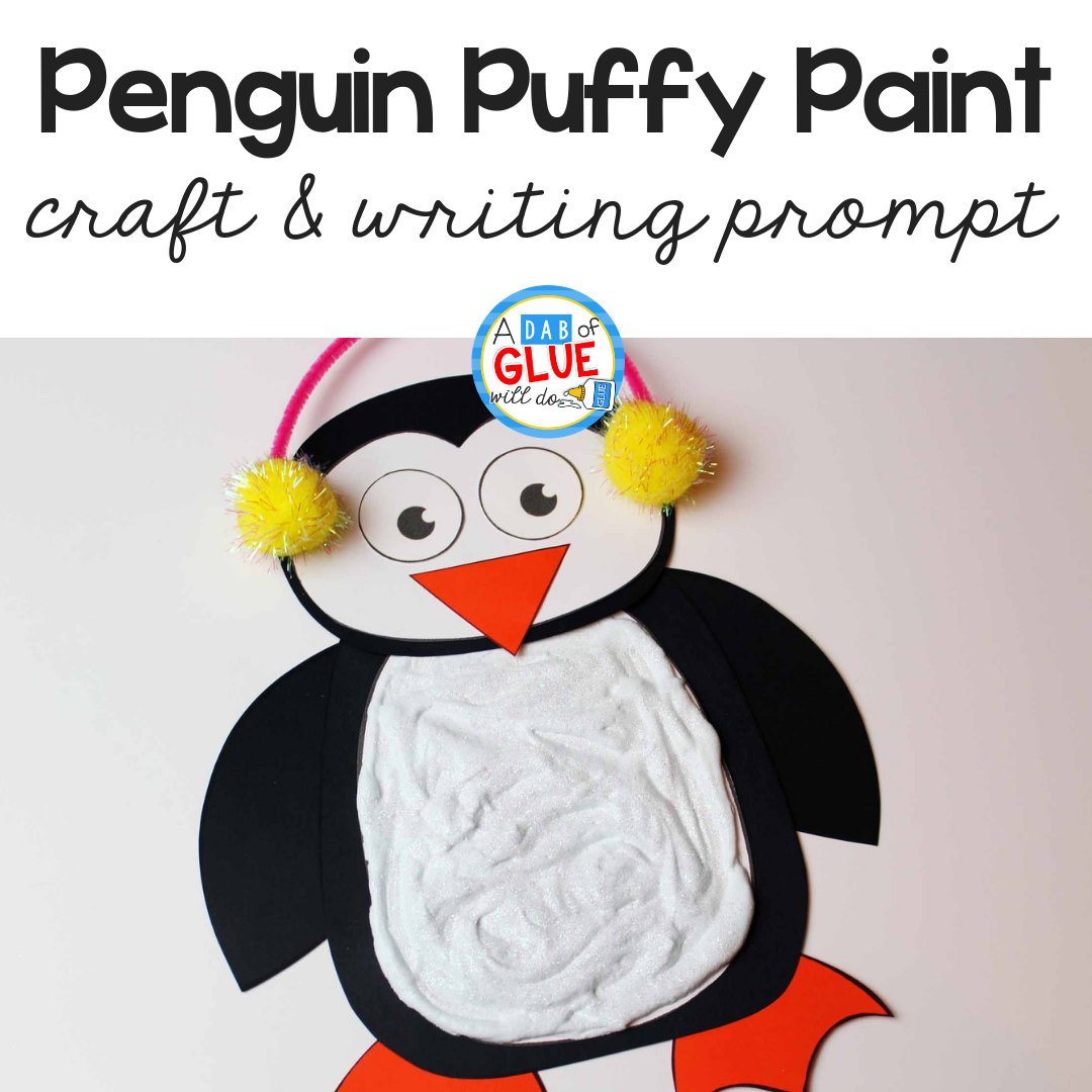 Penguin Puffy Paint Craft and Writing Prompt