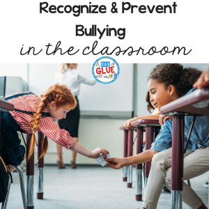Classroom teachers can recognize and prevent bullying in your classroom if you know what signs to look for and how to bully proof your classrooms. #preventbullying #bullyingintheclassroom