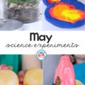 These 4 May Science Experiments are super simple, fun and exciting. Engaging our little learners while developing their love of science.