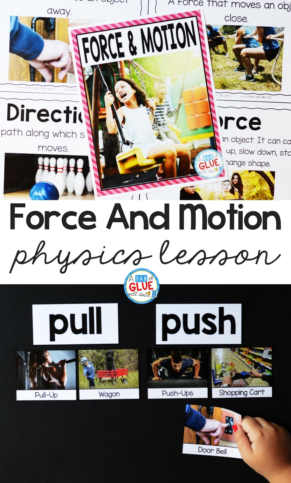 Force and Motion pinterest image with examples of what is included in the lesson and a child completing a hands-on activity about the concept of push and pull.