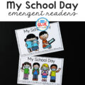 My School Day emergent readers printable.