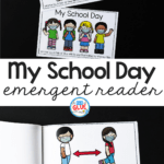 Free printable My School Day emergent readers. Each book focuses on in-class learning or virtual learning options.